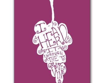 Print: Heard it Through the Grapevine Poster