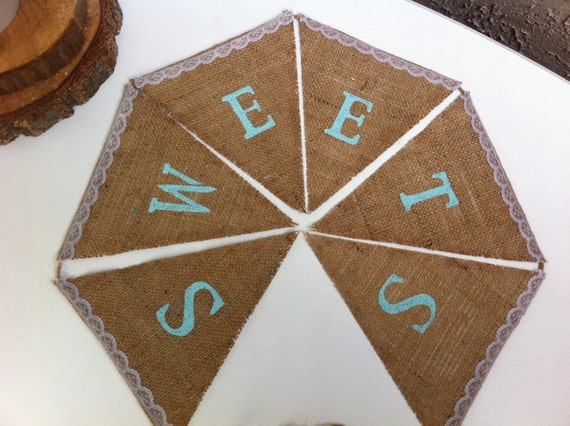 Sweets burlap banner with lace accents. Featuring Robin's egg blue letters.