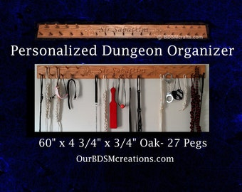 Personalized Dungeon Organizer for all your BDSM toys