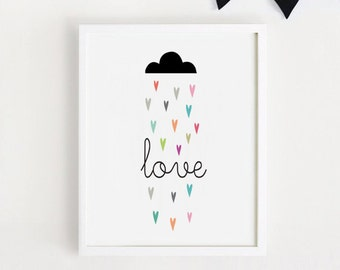 8x10, A4, 11x14, 40 x 50 Printable Nursery Wall art Love Rain Quotes Poster Sign Simple Cute Decor Baby room Print INSTANT DOWNLOAD