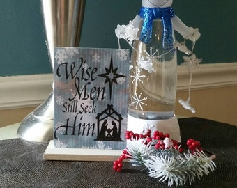 Wooden sign, Wise Men still Seek Him, religious sign, Christmas decorations, Christmas sign