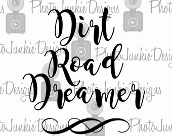 SVG Cutting Dirt Road Dreamer Cutting File