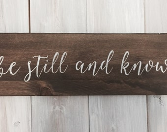 Be Still and Know Religious Sign