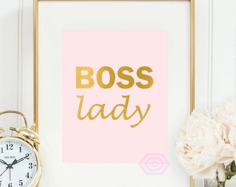 Boss Lady, Pink and Gold, Printable Wall Art, Faux Gold Foil, Glam Print, Cute Office Decor,  Inspirational Print, Instant Download