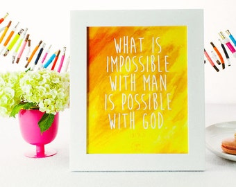 8x10 Print - Possible with God