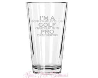 Golf Pint Glass, Pro Golfer Gift, Funny Golf Glass, Etched Pint Glass, Fathers Day Gift, Golfer Gift, Gift for Dad, Golf Beer Glass