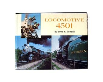 Locomotive 4501 Railroad History Book / Railroadania Collectible / Steam Engine Restoration