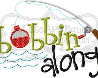 Bobbin along Embroidery design 5x7 6x10, fishing embroidery sayings, fishing applique, socuteappliques, camping embroidery, lake embroidery