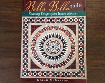 Bella Bella Quilts and Paper Patterns
