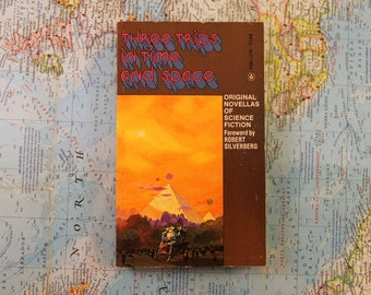 Three Trips In Time And Space - Novellas of Science Fiction - Larry Niven - Collection of Stories - John Brunner - Jack Vance - Dell - 1974