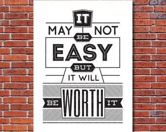 It May Not Be Easy -  Typography Art Print