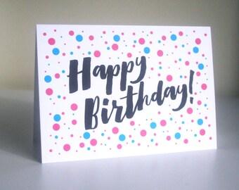 Happy Birthday Card. Birthdays. Happy Birthday. Birthday Card. Quirky Birthday Card. Polka Dot Card