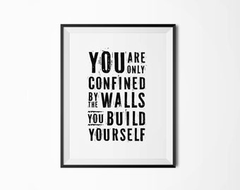 You are only confined by the walls you build yourself, Motivational poster, Printable poster, Wall art,Instant download, Scandinavian poster