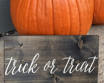 Rustic Wood Trick or Treat Sign Hand Painted