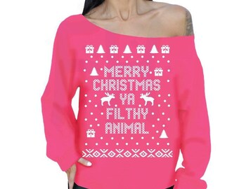 Merry Christmas Ya Filthy Animal Ugly Christmas Sweater PINK Slouchy Oversized Sweatshirt Off The Shoulder Sweater