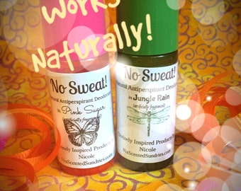 No Sweat! Plus - EFFECTIVE Natural Antiperspirant-Deodorant Roll-On- U pick Scent or Unscented, STILL EFFECTIVE!!!