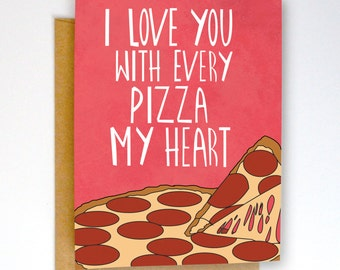 funny valentines card funny greeting card funny love card pizza card pizza