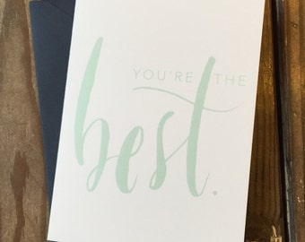 You're the Best Cards // Mint
