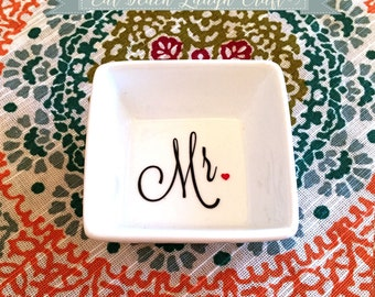 Mr. Ring Dish - Mr. Jewelry Dish - Great engagement, wedding, anniversary gift! {Customization Available!}