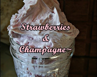 Strawberries And Champagne Whipped Body Butter~Everyone Knows That Champagne And Strawberries Go Together~Triple Whipped~Moisturizing~