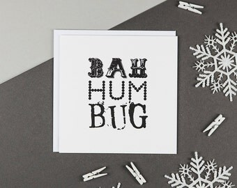 Bah Hum Bug Christmas Card - Scrooge Christmas Card - Funny Holiday Cards - Anti Christmas - Typographic Christmas Card - Black And White