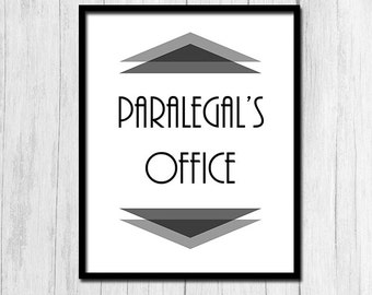 Paralegal Gift Digital Download Gift for Paralegal Office Sign Office Decor Legal Gift Lawyer Gift Instant Download Printable Art Lawyer