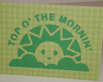 "St. Patrick's Day Card Green ""Top O' the Mornin'"""