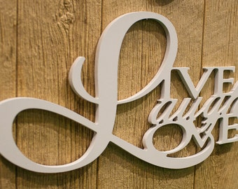 Wall Art – Live Laugh Love – Family Room, Bedroom, Baby's Nursery - Inspirational Sign – White, Distressed – Rustic Sign - Housewarming