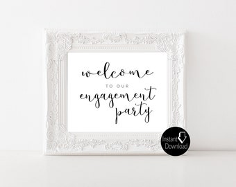 Welcome to our Engagement Party Sign | Welcome Sign|  Printable Sign | 8x10