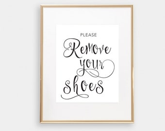 Entry Way Sign, Calligraphy, Please Remove your shoes, Printable Foyer Wall Art, Hallway Wall Art, Apartment Decor, Mudroom Print