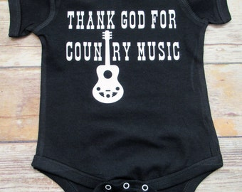 Thank God For Country Music/ Baby bodysuit/ Country baby
