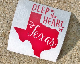 Deep in the Heart of Texas Decal