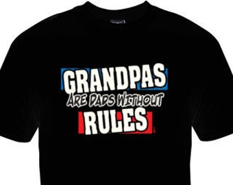 Grandpas are Dads without rules t-shirt