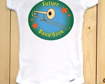 Future Band Geek Onesie/ Trombone Baby Bodysuit/ Music Onesie/ Band Onesie/ Gift for Musician Parents/ Band Baby Bodysuit/ Music Baby