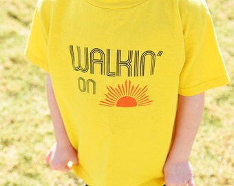 Walking on Sunshine Toddler Boy/Girl Shirt - Toddler Boy/Girl tshirt Sunshine - Walkin on Sunshine Baby Boy/Girl Bodysuit - graphic t lyrics
