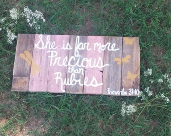 She is Far More Precious than Rubies Pallet Sign; Girl Nursery Decor