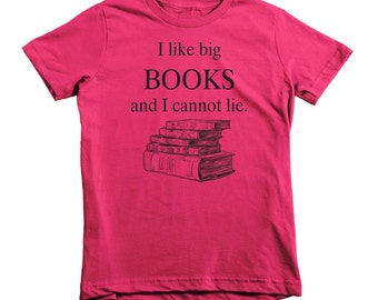 I like Big Books and I cannot lie Girls Crew Neck T-Shirt - Sizes 4/5 - 14/16