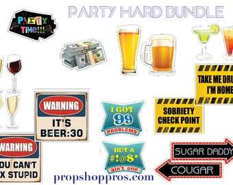 Party Signs | Party Props | Photo Booth Props | Prop Signs | Party Hard Bundle