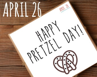 April 26. Pretzel Day just because card. Fun greeting card gift for pretzel fans. Foodie gift. Gift for foodies. Food greeting card