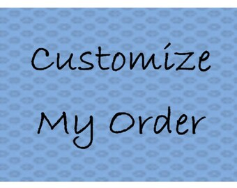 Customize My Order----Order add-on