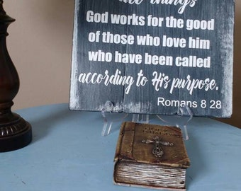 Romans 8 28 - God works for the good - rustic scripture sign - bible verse sign - reclaimed wood wall art - gift for him - christian decor