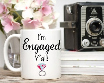 I'm Engaged Y'all, Engagement Gift, Engagement Mug, Fiance Gift, Fiance Mug, Proposal Mug, Proposal Ideas, Engagement Announcement, Engaged