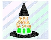 Halloween Svg, Eat Drink Be Scary, Svg-Dxf- Png- Pdf, Cutting Files For Silhouette Cameo and Cricut, Svg Download.