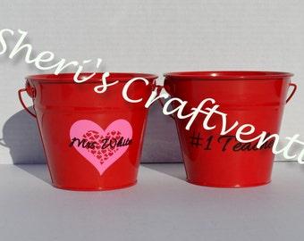 Teacher Appreciattion - Gift - #1 Teacher - Gift pail - Personalized - Customizable - Thank you gift