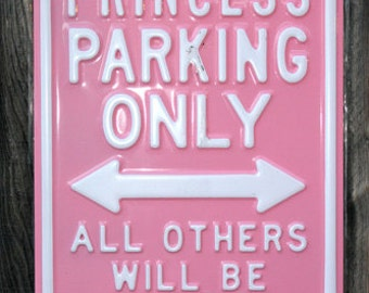 Funny Parking Sign Poster Princess Parking Only Rare Hot New 24x36