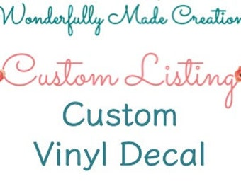 Vinyl Decal // Personalized Decal // Custom Decal // Car Decal // Vinyl Sticker // Make It Yours // Wonderfully Made Creations