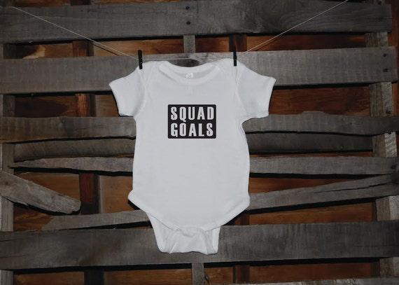 SQUAD GOALS onesie/t-shirt