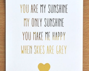 You are my sunshine - Gold foil print