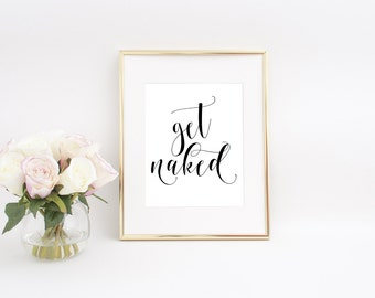 Get Naked Printable, Get Naked Sign, Get Naked Print, Get Naked Bathroom, Bathroom Wall Decor, Bathroom Wall Art, Bathroom Sign, Printables