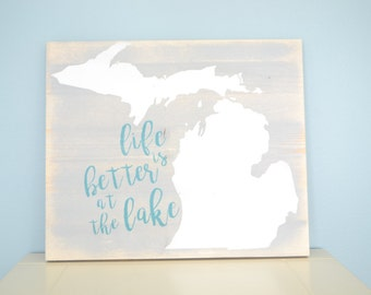 Life is Better at the Lake Michigan Sign // Wooden Mitten Sign // Michigan Lake Decor // Lake Michigan Beach Sign